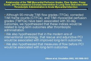 Relationship of the TIMI Myocardial Perfusion Grades Flow