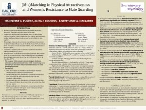 MisMatching in Physical Attractiveness and Womens Resistance to