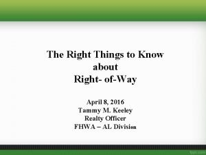 The Right Things to Know about Right ofWay