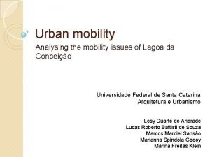 Urban mobility Analysing the mobility issues of Lagoa