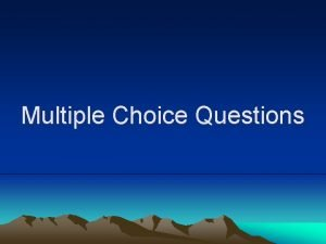Multiple Choice Questions The cavity situated inside the