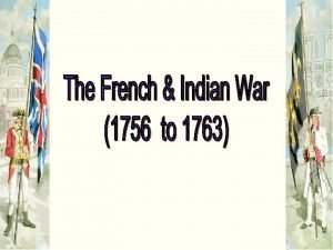North America in 1750 1754 The First Clash