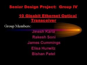 Senior Design Project Group IV 10 Gigabit Ethernet