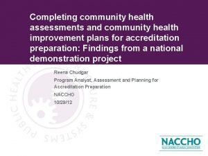 Completing community health assessments and community health improvement