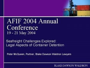 AFIF 2004 Annual Conference 19 21 May 2004
