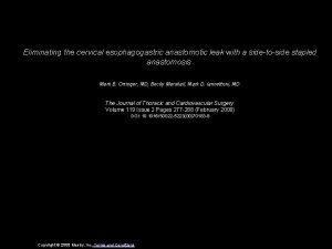 Eliminating the cervical esophagogastric anastomotic leak with a
