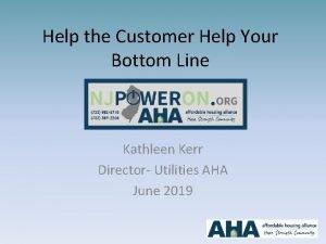 Help the Customer Help Your Bottom Line Kathleen