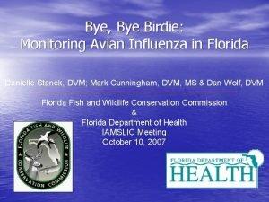 Bye Bye Birdie Monitoring Avian Influenza in Florida