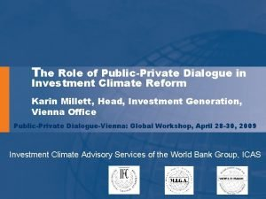 The Role of PublicPrivate Dialogue in Investment Climate