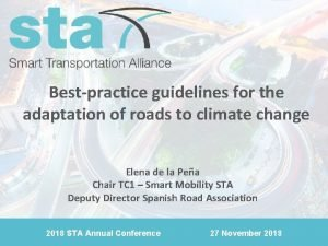 Bestpractice guidelines for the adaptation of roads to