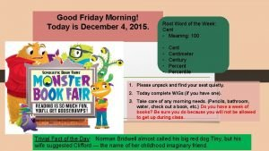 Good Friday Morning Today is December 4 2015