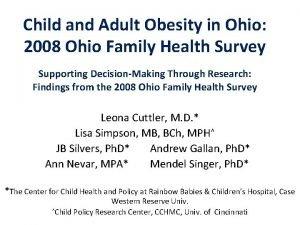 Child and Adult Obesity in Ohio 2008 Ohio