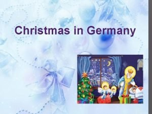 Christmas in Germany Advent 4 weeks before Christmas
