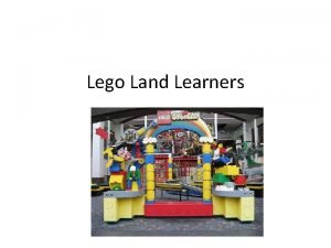 Lego Land Learners Lego Land Learners Many children