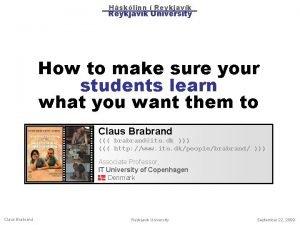 Hsklinn Reykjavk Reykjavik University How to make sure