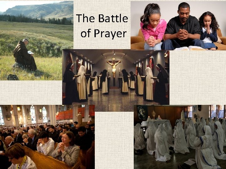 The Battle of Prayer Context for Battle of