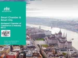 Smart Chamber Smart City Budapest Chamber of Commerce