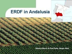 ERDF in Andalusia Monica Burch Grupo Alba Monica