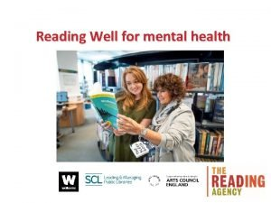 Reading Well for mental health Reading Well for