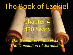 The Book of Ezekiel Chapter 4 430 Years