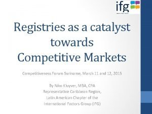 Registries as a catalyst towards Competitive Markets Competitiveness