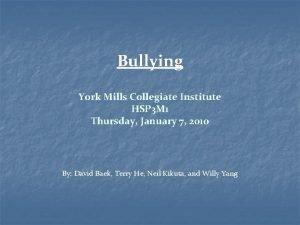 Bullying York Mills Collegiate Institute HSP 3 M