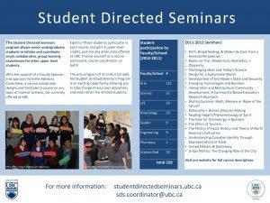 Student Directed Seminars The Student Directed Seminars program