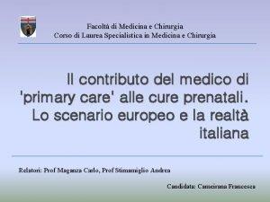 Facolt di Medicina e Chirurgia Corso di Laurea