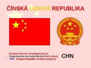 NSK LIDOV REPUBLIKA Zhnghu Rnmn Gnghgu pinyin ungchua