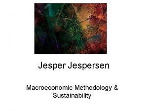 Jespersen Macroeconomic Methodology Sustainability PostKeynesian economics and sustainability