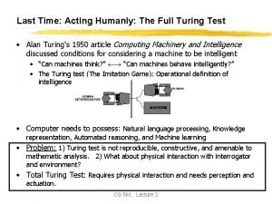 Last Time Acting Humanly The Full Turing Test