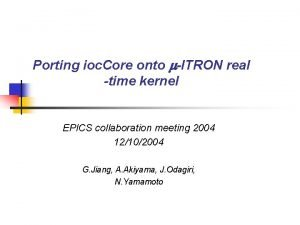 Porting ioc Core onto ITRON real time kernel