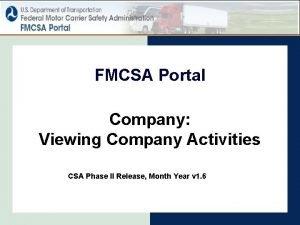 FMCSA Portal Company Viewing Company Activities CSA Phase