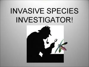 INVASIVE SPECIES INVESTIGATOR WHAT IS A NATIVE SPECIES