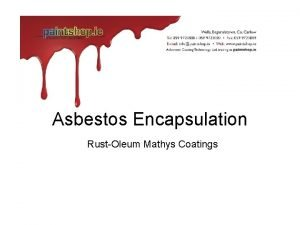 Asbestos Encapsulation RustOleum Mathys Coatings Roof Prior to