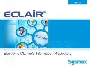 Electronic CLinic Al Information Repository Electronic Clinical Information