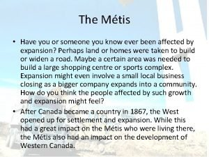 The Mtis Have you or someone you know