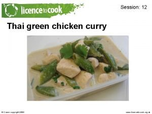 Session 12 Thai green chicken curry Photo of
