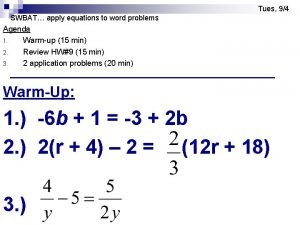 Tues 94 SWBAT apply equations to word problems