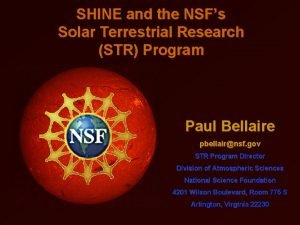 SHINE and the NSFs Solar Terrestrial Research STR