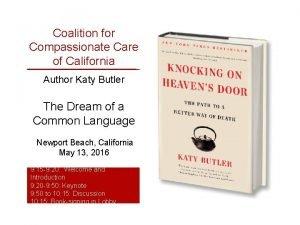 Coalition for Compassionate Care of California Author Katy