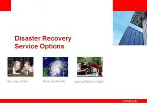 Insert Picture Here Disaster Recovery Service Options Sarbanes