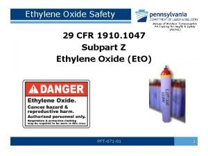 Ethylene Oxide Safety 29 CFR 1910 1047 Subpart