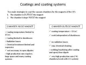 Coatings and coating systems Two main strategies to