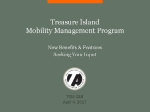 Treasure Island Mobility Management Program New Benefits Features