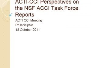 ACTICCI Perspectives on the NSF ACCI Task Force