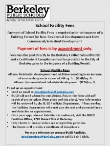School Facility Fees Payment of School Facility Fees