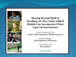 Moving Beyond Math Reading 3 8 How ValueAdded