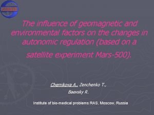 The influence of geomagnetic and environmental factors on