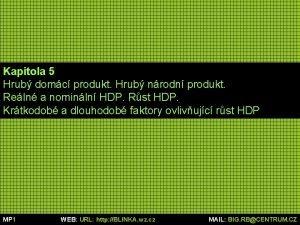 Kapitola 5 Hrub domc produkt Hrub nrodn produkt